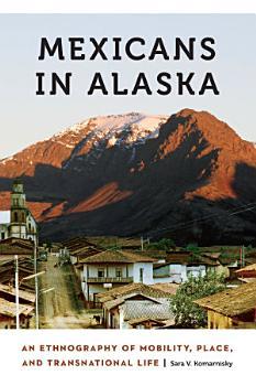 Mexicans in Alaska PDF