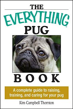 The Everything Pug Book PDF