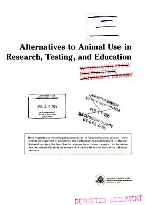 Alternatives to Animal Use in Research  Testing  and Education