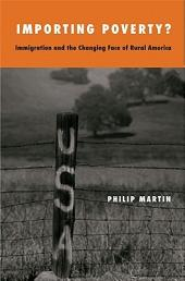 Importing Poverty?: Immigration and the Changing Face of Rural America