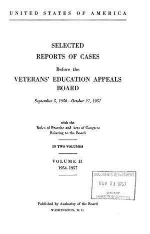 Selected Reports of Cases Before the Veteran s Education Appeals Board  September 5  1950 October 27  1957