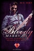 Bloody Marry Me 2  Rache schmeckt s    er als Blut PDF