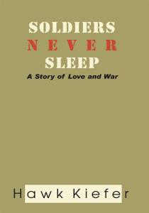 Soldiers Never Sleep Book