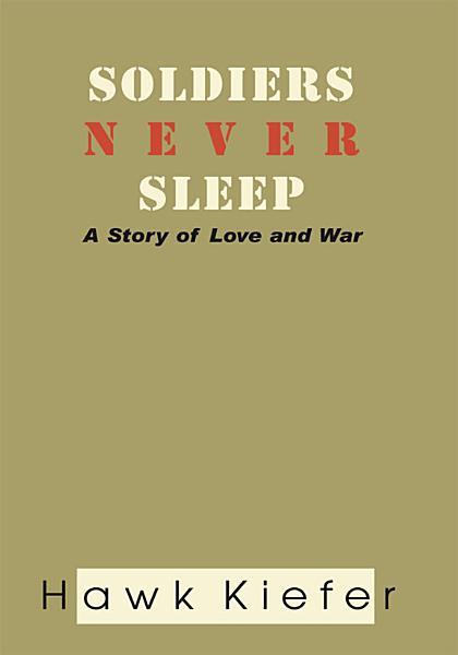 Soldiers Never Sleep