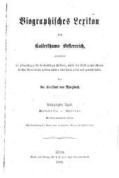 Biographisches lexikon des kaiserthums Oesterreich: enthaltend die lebensskizzen der denkwürdigen personen, welche seit 1750 in den österreichischen kronländern geboren wurden oder darin gelebt und gewirkt haben, Band 18