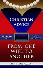 Christian Advice from One Wife to Another