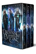 The Drowning Empire: The Complete Series