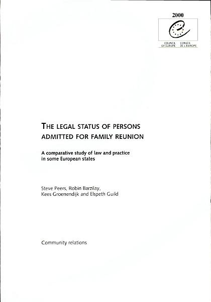 Download The Legal Status of Persons Admitted for Family Reunion Book