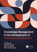Knowledge Management in the Development of Data Intensive Systems PDF