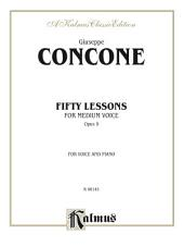 Fifty Lessons, Opus 9: For Medium Voice and Piano