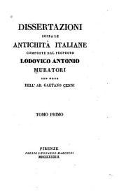 Dissertazioni sopra le antichità italiane: Volume 1