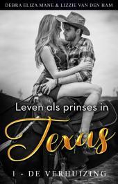 Leven als prinses in Texas (1 - de verhuizing)