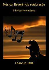 Música, Reverência E Adoração