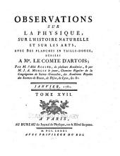 Tableau du travail annuel de toutes le académies de l'Europe; ou Observations sur la physique, sur l'histoire naturelle et sur les arts et métiers: Volume17