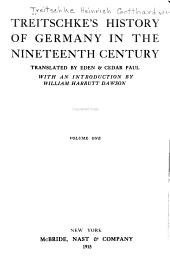 Treitschke's History of Germany in the Nineteenth Century: Volume 1
