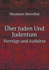 ?ber Juden Und Judentum
