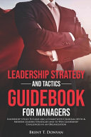 Download Leadership Strategy and Tactics Guidebook for Managers Book