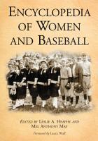 Encyclopedia of Women and Baseball PDF