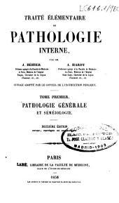 Traité élémentaire de pathologie interne: Volume1
