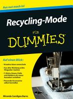 Recycling Mode f  r Dummies PDF