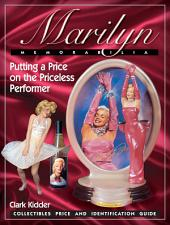 Marilyn Memorabilia: Putting a Price on the Priceless Performer