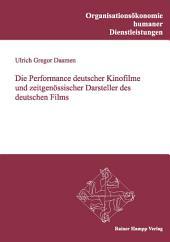 Die Performance deutscher Kinofilme und zeitgenössischer Darsteller des deutschen Films