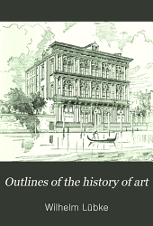 Outlines of the History of Art: Volume 2
