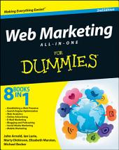 Web Marketing All-in-One For Dummies: Edition 2
