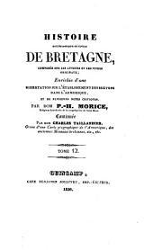 Histoire ecclésiastique et civile de Bretagne, composée sur les auteurs et les titres originaux: enrichie d'une dissertation sur l'établissement des Bretons dans l'Amorique, et les plusieurs notes critiques, Volume12