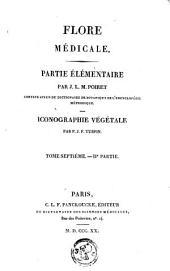 Flore médicale: Volume2;Volume7