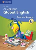 Cambridge Global English Stage 6 Teacher s Resource PDF