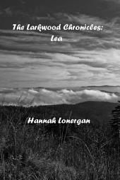 The Larkwood Chronicles:: Lea