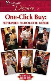 One-Click Buy: September Silhouette Desire: Millionaire's Wedding Revenge\Seduced by the Rich Man\The Billionaire's Baby Negotiation\The Kyriakos Virgin Bride\The Millionaire's Miracle\Forgotten Marriage