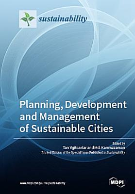 Planning, Development and Management of Sustainable Cities