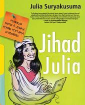 Jihad Julia: pemikiran kritis dan jenaka feminis pertama di Indonesia