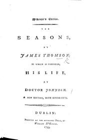 The seasons ... To which is prefixed the life of the author, by Patrick Murdoch, etc