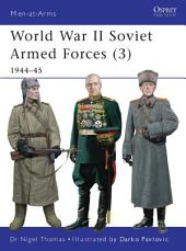 World War II Soviet Armed Forces (3): 1944–45