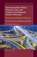 Intersectionality of Race, Ethnicity, Class, and Gender in Teaching and Teacher Education