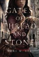 Gates Of Thread And Stone Book PDF