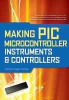 Making PIC Microcontroller Instruments and Controllers PDF