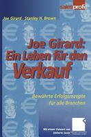 Joe Girard  Ein Leben f  r den Verkauf PDF
