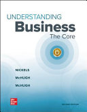 Loose Leaf Edition Understanding Business  The Core