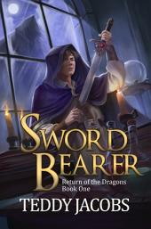 Sword Bearer: A Young Adult Epic Fantasy