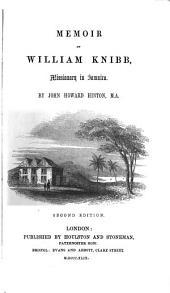 Memoir of William Knibb: Missionary in Jamaica