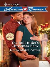 The Bull Rider's Christmas Baby