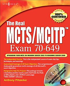 The Real MCTS MCITP Exam 70 649 Prep Kit