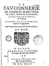 La fauconnerie de Charles d'Arcussia de Capré, seigneur d'Esparron divisée en 10 parties: avec les portraicts au naturel de tous les oyseaux...
