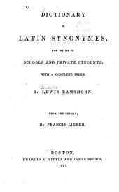 Dictionary of Latin Synonymes: For the Use of Schools and Private Students