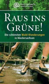 Raus ins Grüne!: Die schönsten Wald-Wanderungen in Niedersachsen
