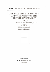 The Economics of Ireland and the Policy of the British Government